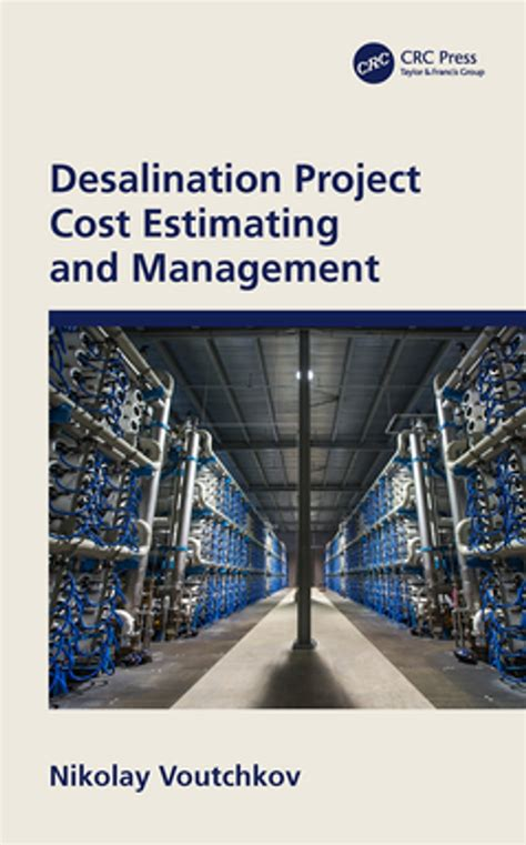 Desalination Project Cost Estimating And Management English Edition