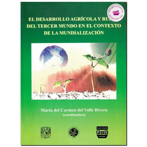 Desarrollo Agricola Y Rural Tercer Mundo