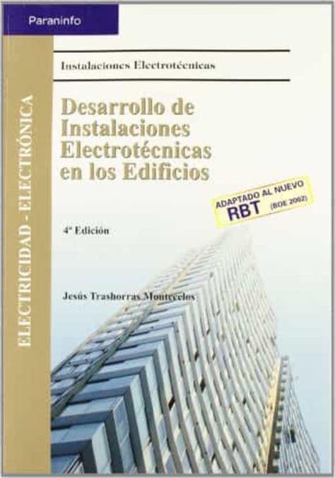 Desarrollo De Instalaciones Electrotecnicas En Los Edificios