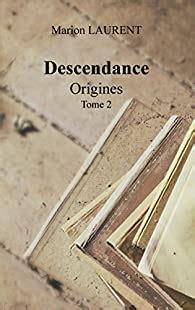Descendance Origines Tome 2