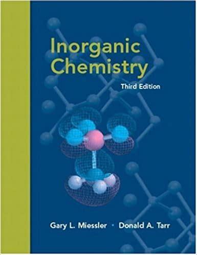 Descriptive Inorganic Chemistry 5th Edition Solutions Manual