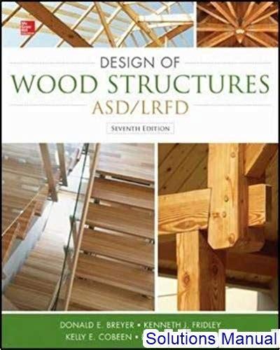 Design Of Wood Structures Breyer Instructor Manual