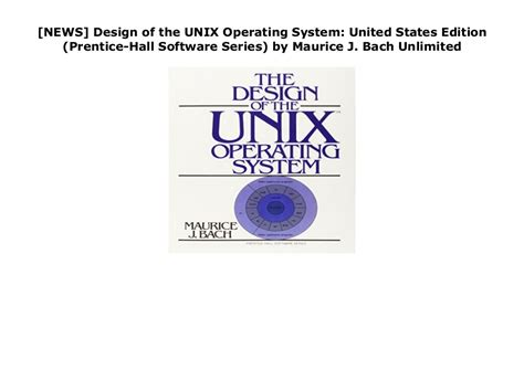 Design of the UNIX Operating System: United States Edition (Prentice-Hall Software Series)