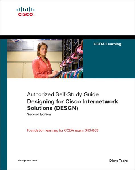 Designing For Cisco Internetwork Solutions Desgn Authorized Ccda Self Study Guide Exam 640 863 2nd Edition