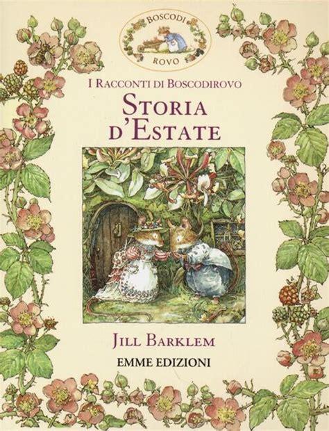 Descargar libros Destate I Racconti Di Boscodirovo Ediz Illustrata PDF Gratis