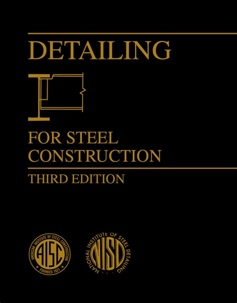 Detailing Manual For Steel Construction