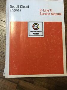 Detroit Diesel Engines In Line 71 Service Manual 6se177 Rev 681 Detroit Diesel Allison