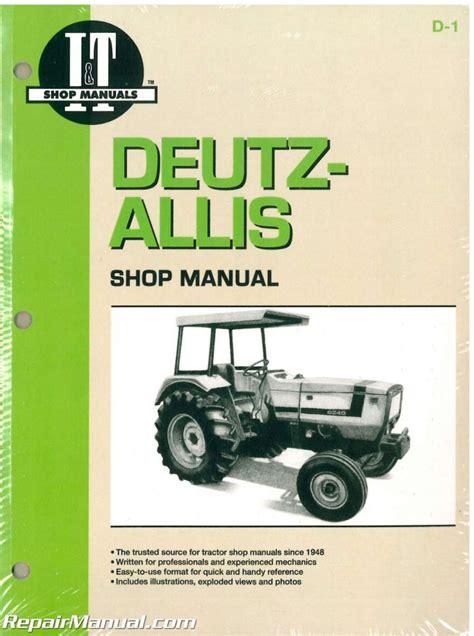 Deutz Allis 6250 Tractor Workshop Service Manual Repair
