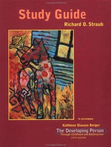 Developing Person Through Childhood And Adolescence With Study Guide