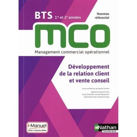 Developpement De La Relation Client Et Vente Conseil Bts Mco 1re Et 2e Annees