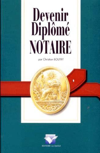 Devenir Diplome Notaire Edition 1997