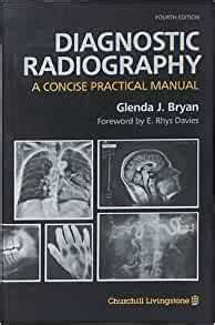 Diagnostic Radiography A Concise Practical Manual