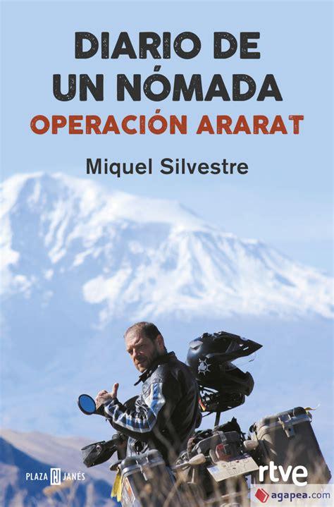 Diario De Un Nomada Operacion Ararat
