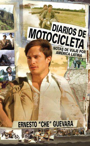 Diarios De Motocicleta Notas De Viaje Por America Latina Che Guevara Publishing Project