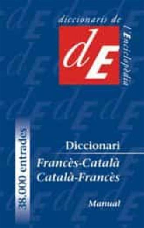 Diccionari Manual Frances Catala Catala Frances Diccionaris Bilingues