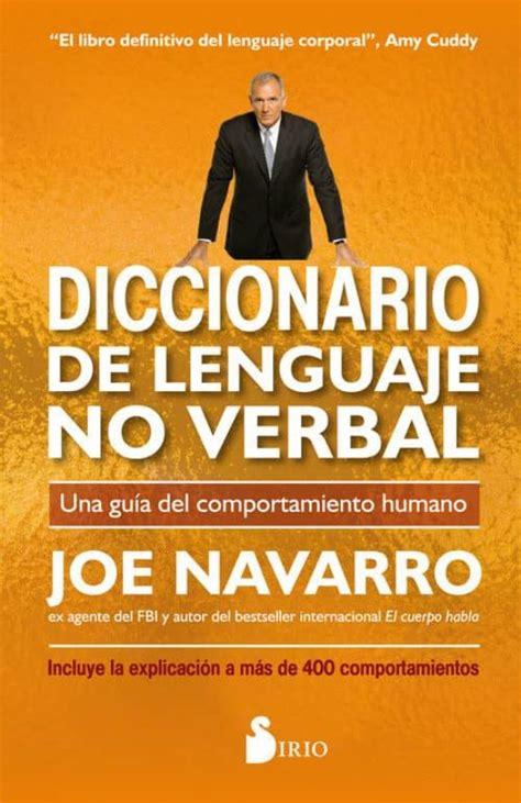 Diccionario De Lenguaje No Verbal Una Guia Del Comportamiento Humano