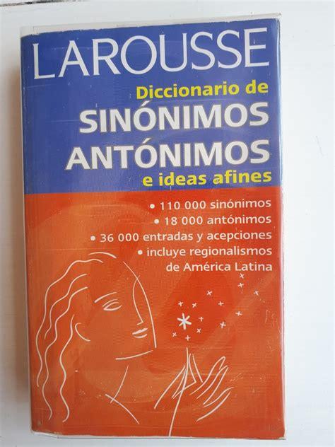 Diccionario De Sinonimos Y Antonimos Diccionario Dictionary