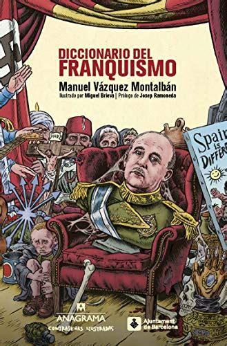 Diccionario Del Franquismo 10 Contrasenas Ilustradas