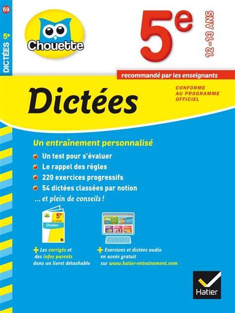 Dictees 5e Cahier De Revision Et D Entrainement