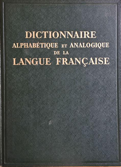 Dictionnaire Alphabetique & Analogique de la Langue Francaise