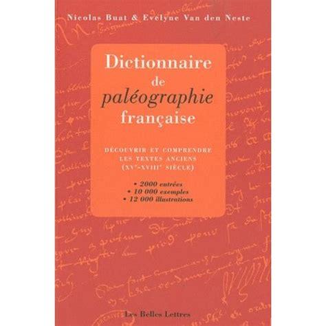 Dictionnaire De Paleographie
