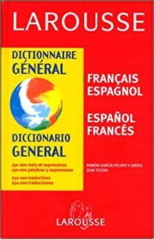 Dictionnaire General Francais Espagnol