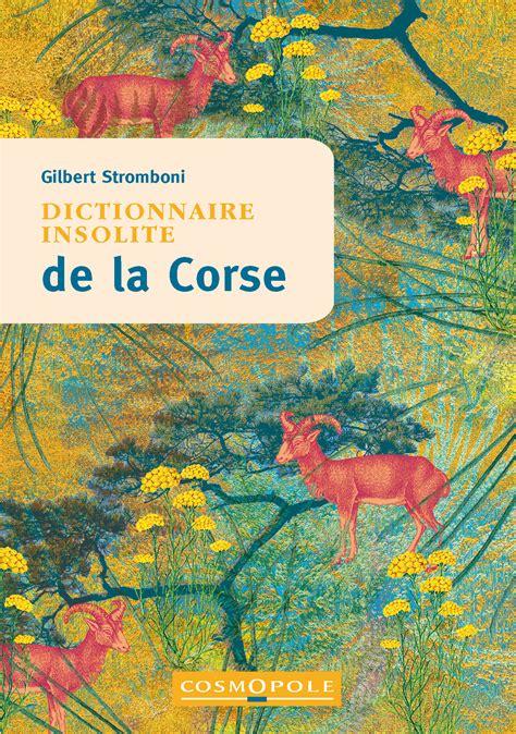 Dictionnaire Insolite de la Corse