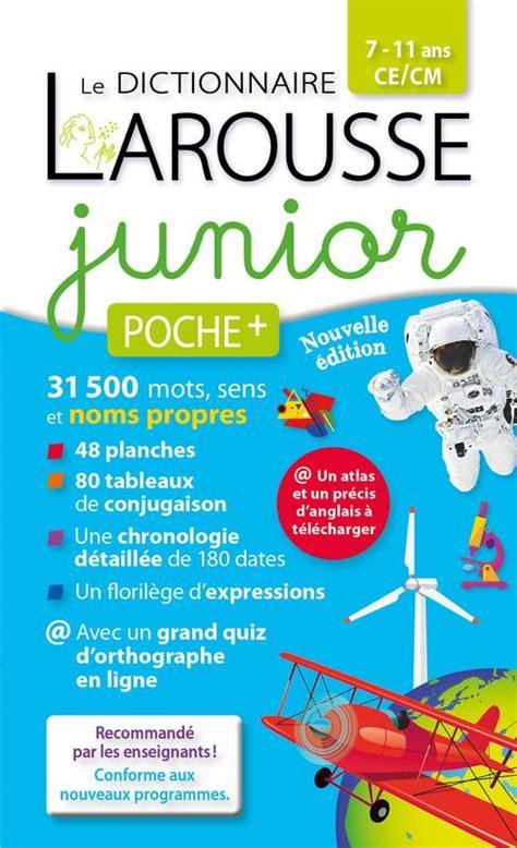 Dictionnaire Larousse Junior Poche Plus La Lf Di Jun Po