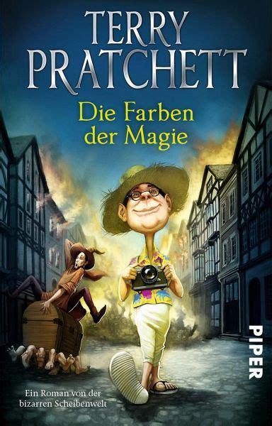 Die Farben Der Magie Ein Roman Von Der Bizarren Scheibenwelt German Edition