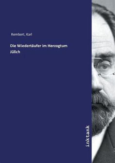 Die Wiedertaufer Und Andere Historische Novellen German Edition