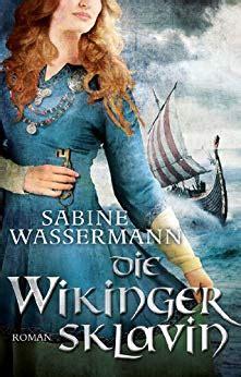 Die Wikingersklavin Historischer Roman Edition Aglaia German Edition