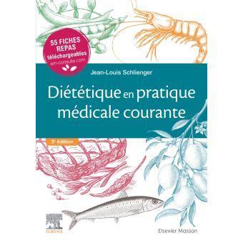 Dietetique En Pratique Medicale Courante Avec Fiches Repas