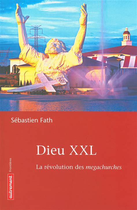 Dieu Xxl La Revolution Des Megachur