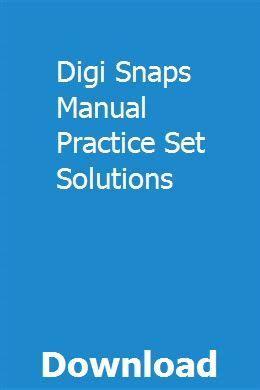 Digi Snaps Manual Accounting Practice Set Solution