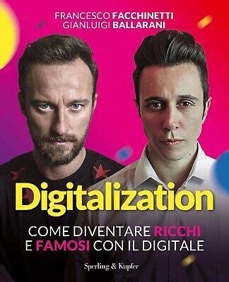 Digitalization Come Diventare Ricchi E Famosi Con Il Digitale