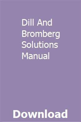 Dill And Bromberg Solution Manual