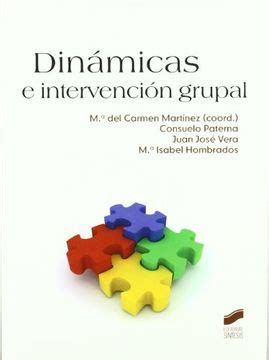 Dinamicas E Intervencion Grupal Psicologia Manuales Practicos