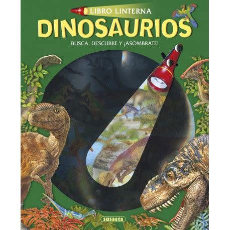 Dinosaurios Libro Linterna