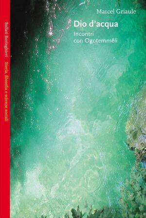 Scaricare Dio Dacqua Incontri Con Ogotemmeli PDF Gratis