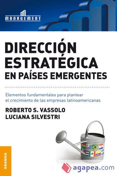 Direccion Estrategica En Paises Emergentes