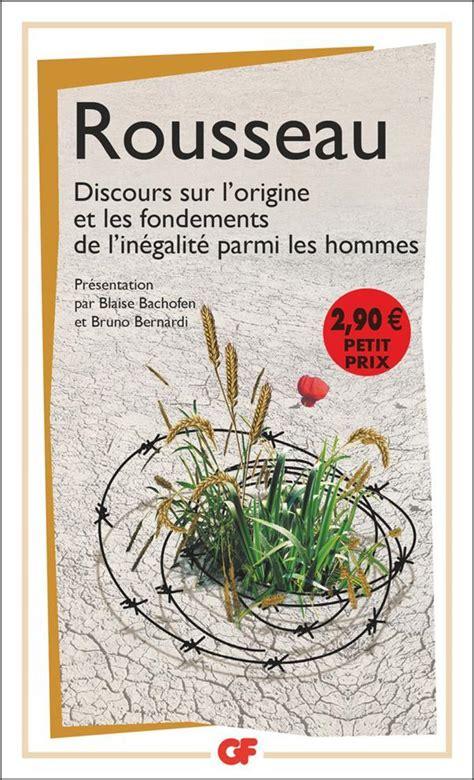Discours Sur L Origine Et Les Fondements De L Inegalite Parmi Les Hommes