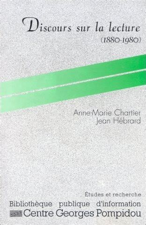 Discours Sur La Lecture 1880 1980