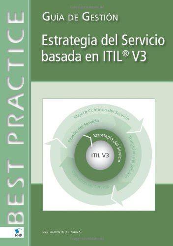 Diseno Del Servicio Basada En Itil V3 Guia De Gestion