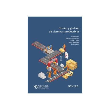 Diseno Y Gestion De Sistemas Productivos