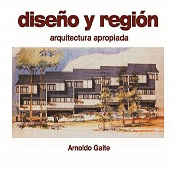 Diseno Y Region Design And Region Arquitectura Apropiada