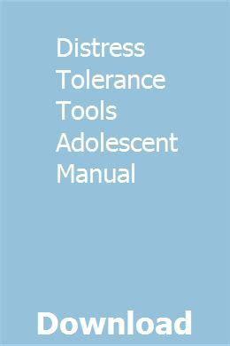 Distress Tolerance Tools Adolescent Manual