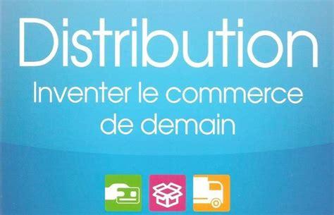 Distribution Inventer Le Commerce De Demain