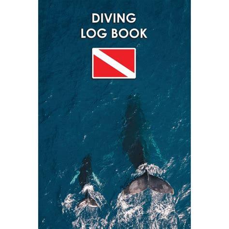 Diver S Log Book Scuba Diving Log Book 100 Dives