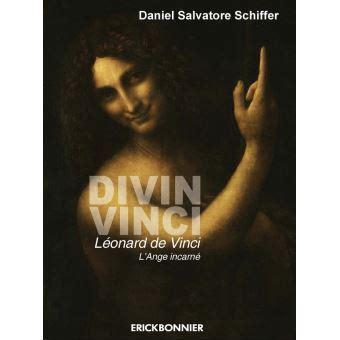 Divin Vinci Leonard De Vinci L Ange Incarne