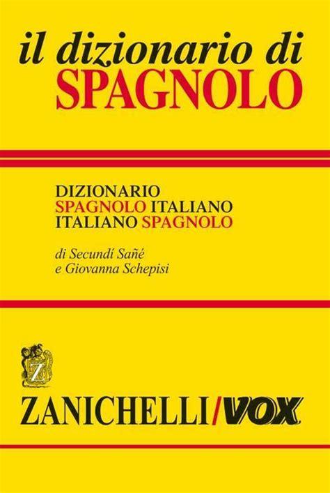 Dizionario Commerciale Spagnolo Italiano Italiano Spagnolo Ediz Ridotta